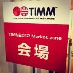 TIMM ( TOKYO INTERNATIONAL MUSIC MARKET)