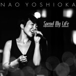Spend My Life iTunesにて発売中!